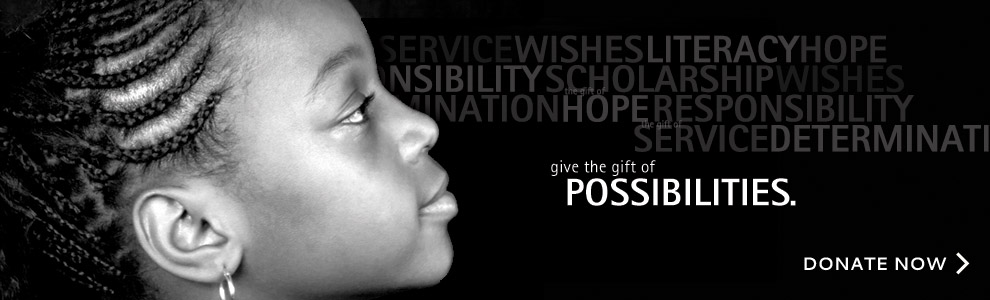 Give the gift of possibilities. Donate now.