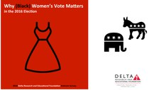 Delta Research and Educational Foundation  Conducts Survey on Black Women and the Vote