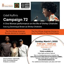 "Join DREF by attending ""Campaign 72"", a One Woman performance on the life of Shirley Chisholm."